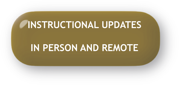 INSTRUCTIONAL UPDATES IN PERSON AND REMOTE
